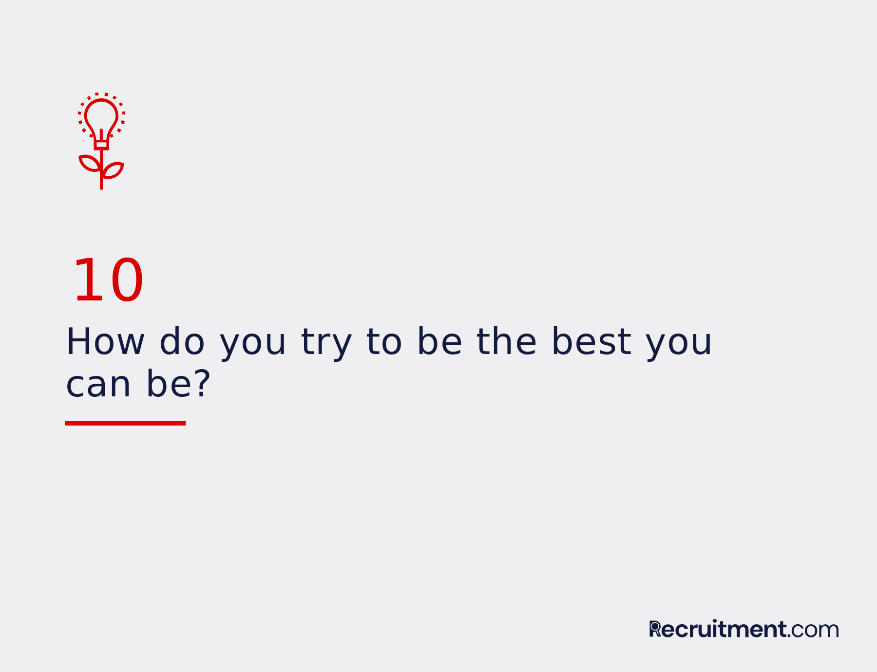 Common interview question 10: The best you can be