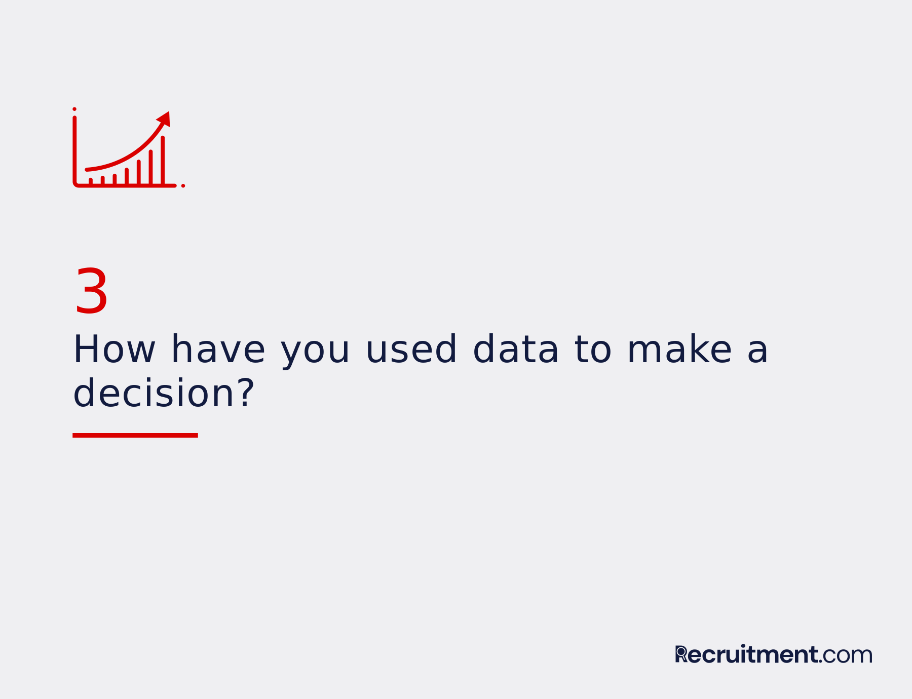 Common interview question 3: Use data to make a decision