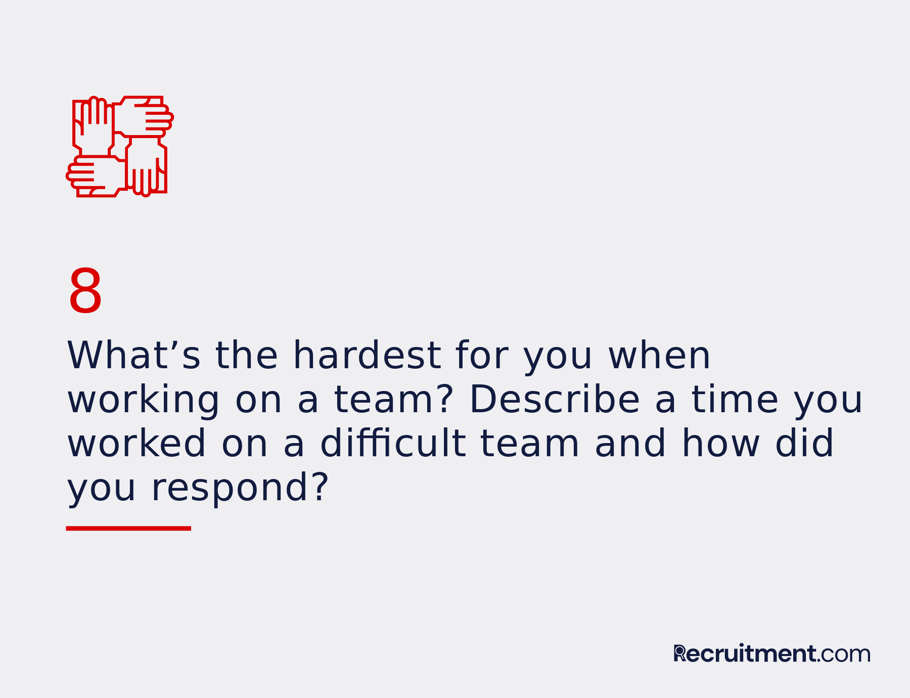 Common interview question 8: How do you work on a team?