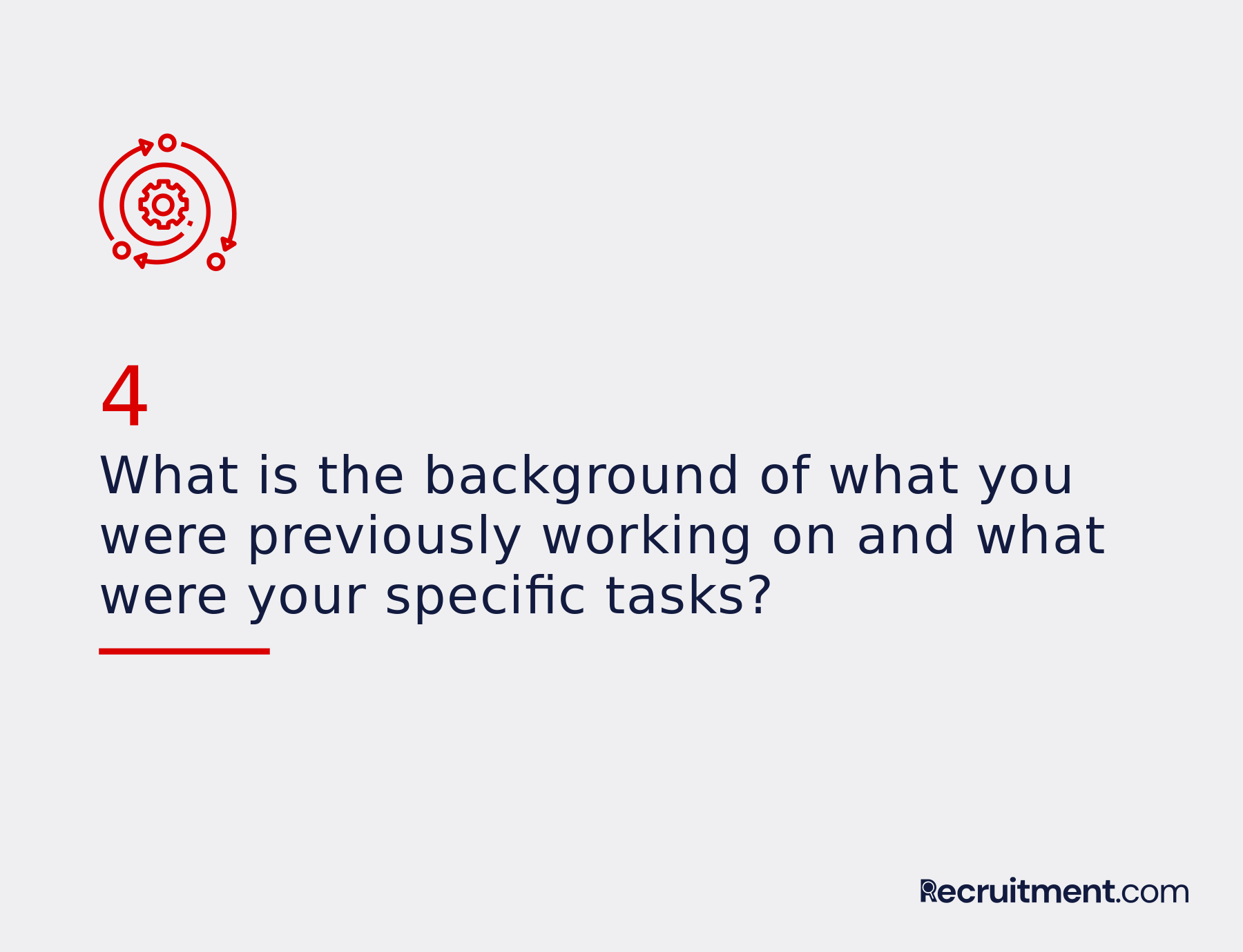 Common interview question 4: Work background