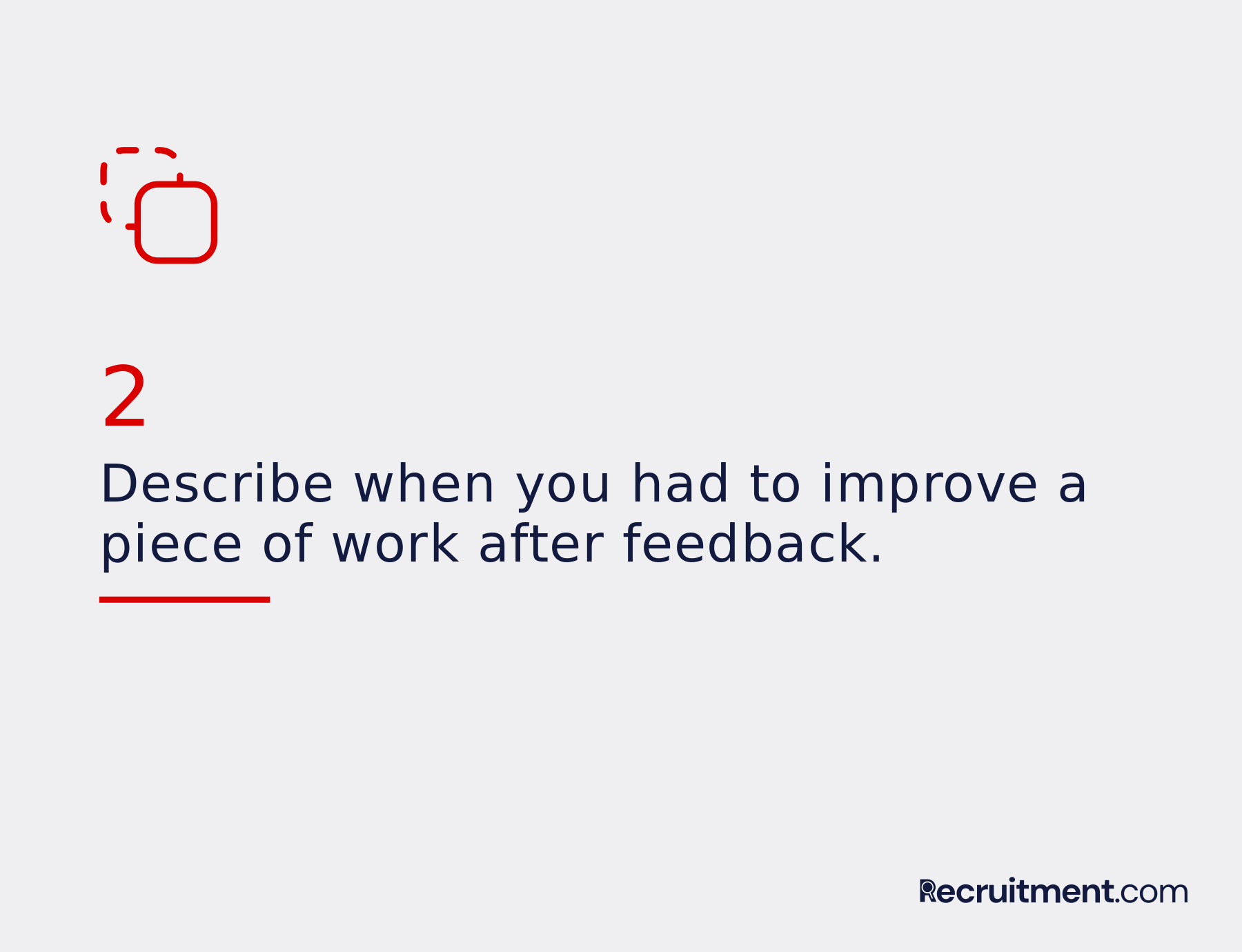 Common interview question 2: Improve after feedback