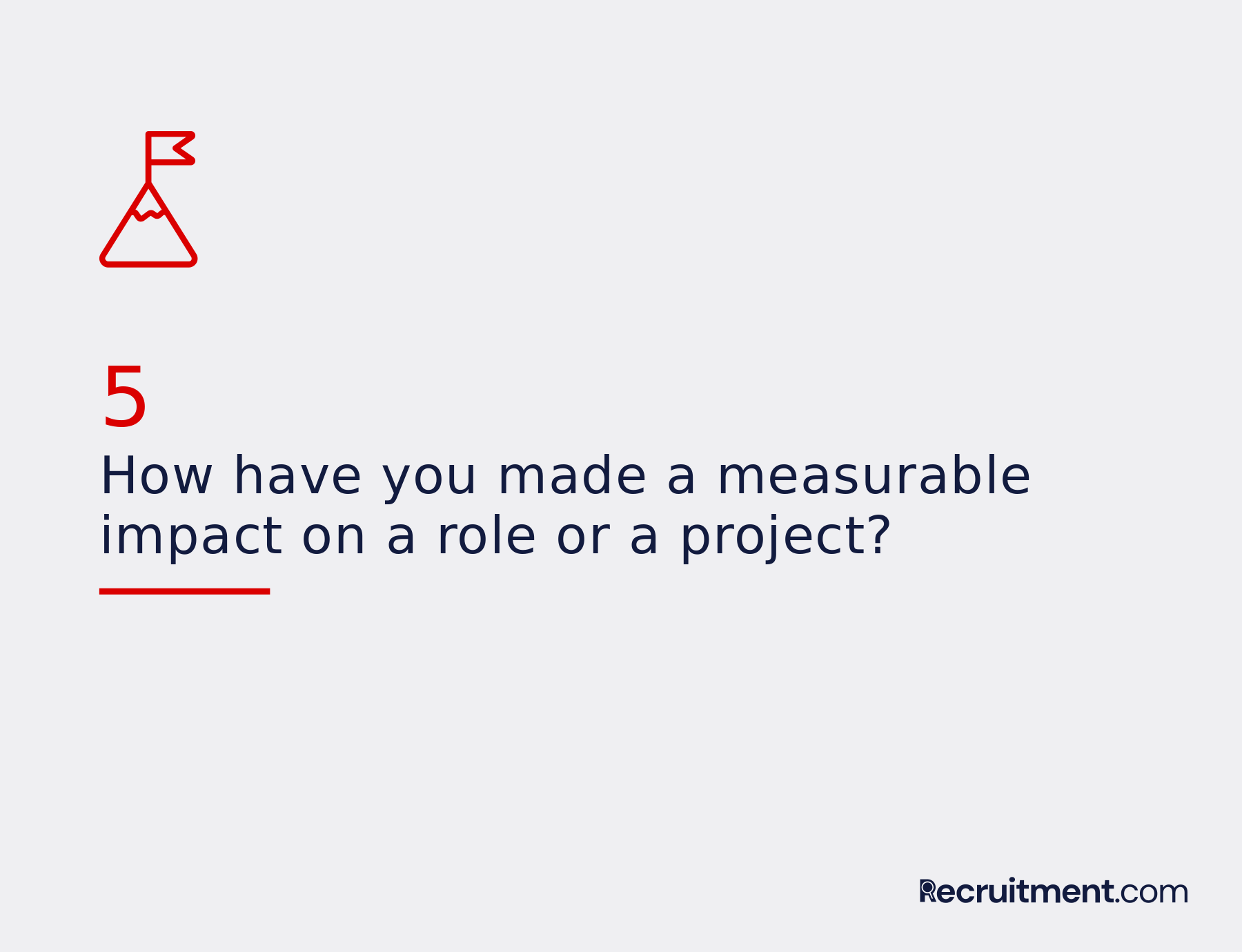 Common interview question 5: Impact on the role